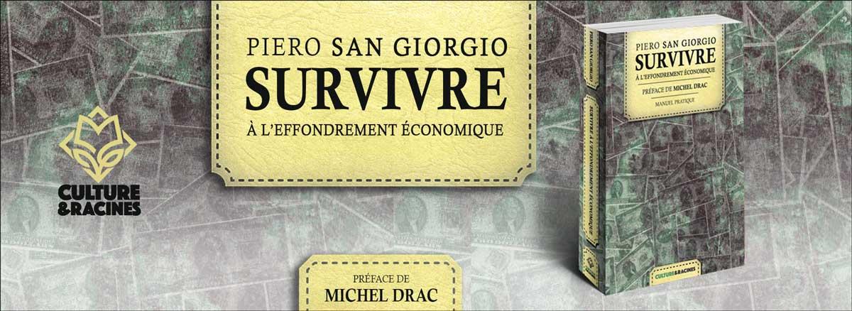 Survivre à l'effondrement économique - Piero San Giorgio